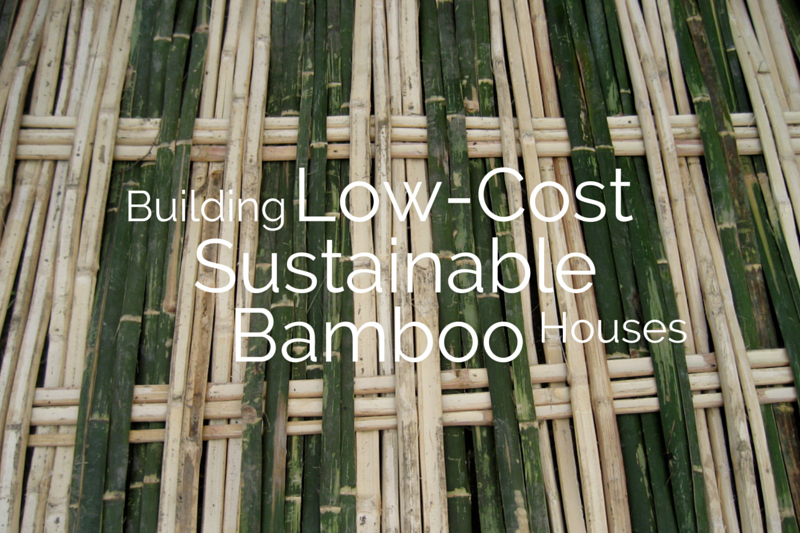 Building low cost sustainable bamboo houses for How to build low cost house