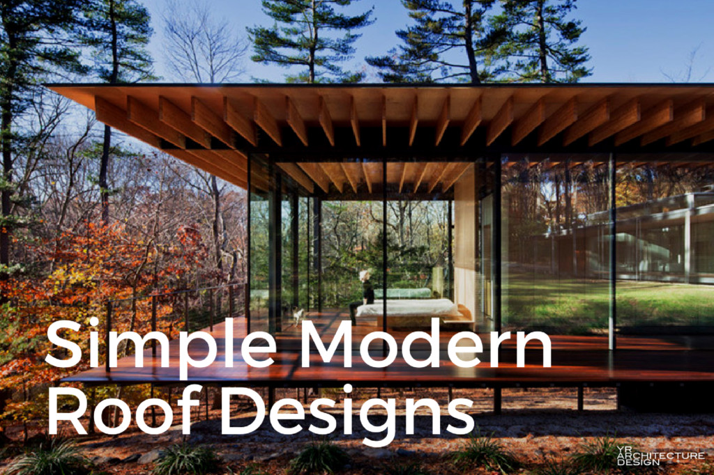 Simple Modern Roof Designs